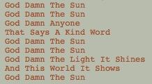 GOD DAMN THE SUN